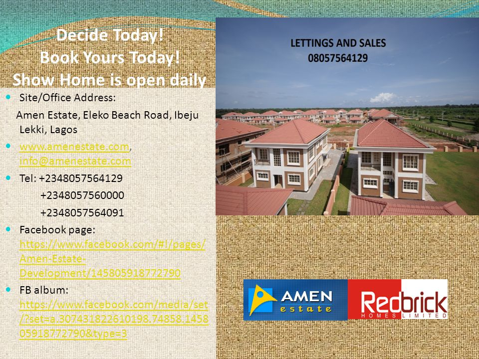 Decide Today! Book Yours Today! Show Home is open daily