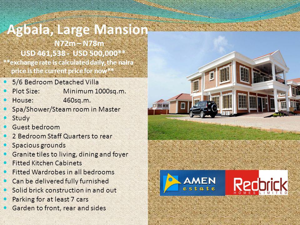 Agbala, Large Mansion N72m – N78m USD 461,538 - USD 500,000