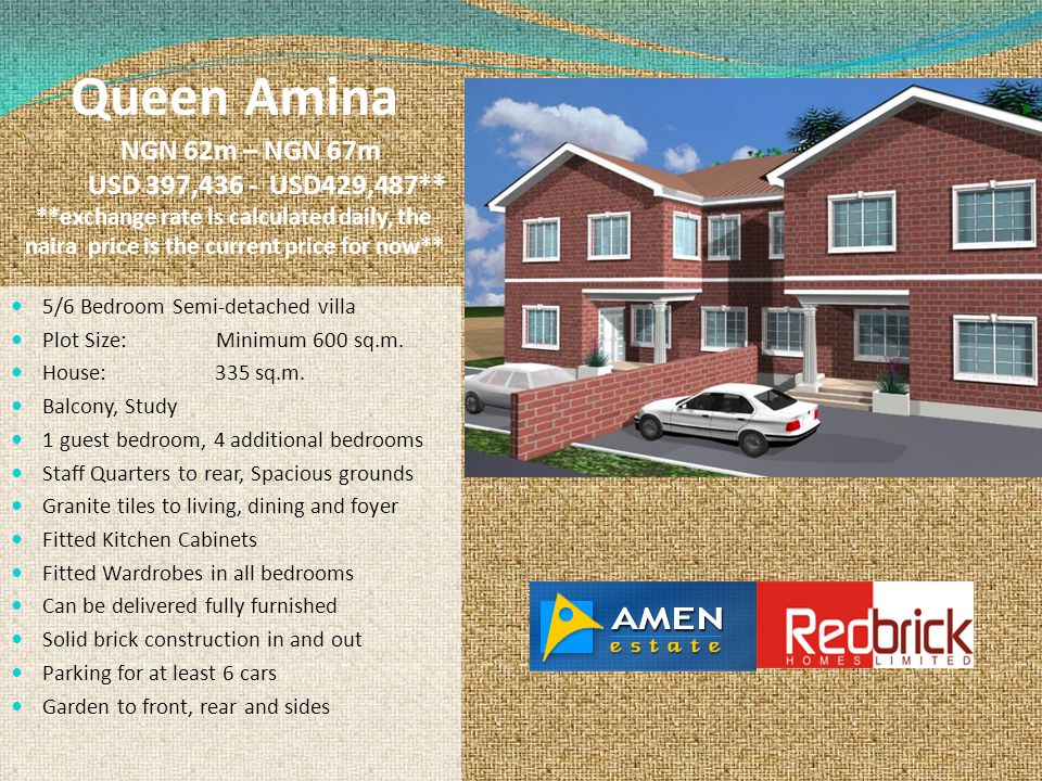 Queen Amina NGN 62m – NGN 67m USD 397,436 - USD429,487