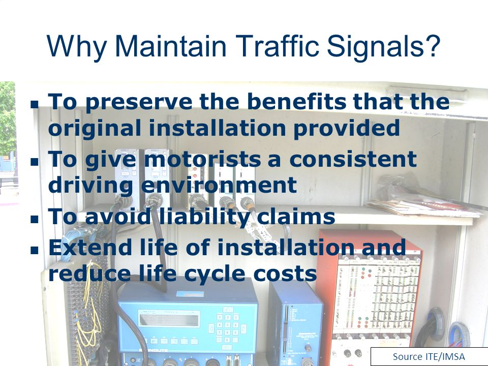 Why Maintain Traffic Signals