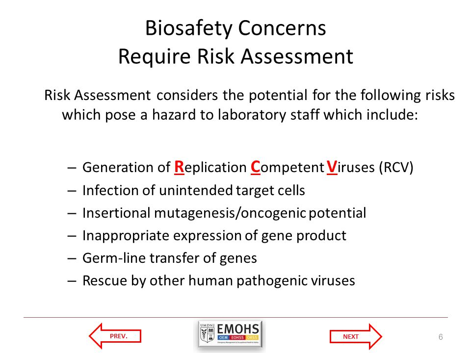 Biosafety Concerns Require Risk Assessment