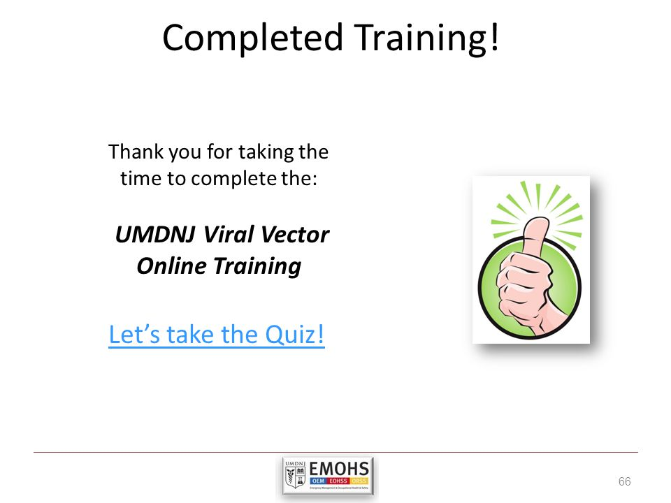 Completed Training! Let's take the Quiz!