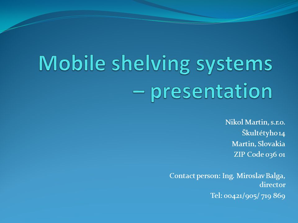 Mobile shelving systems – presentation