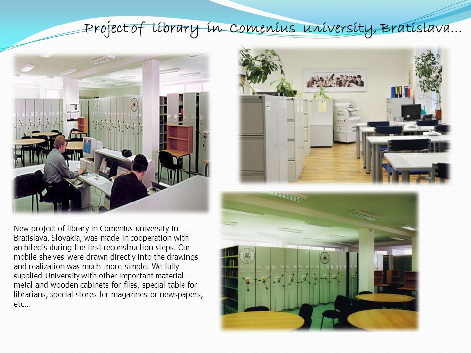 Project of library in Comenius university, Bratislava...