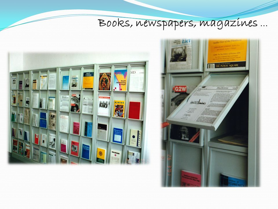 Books, newspapers, magazines ...