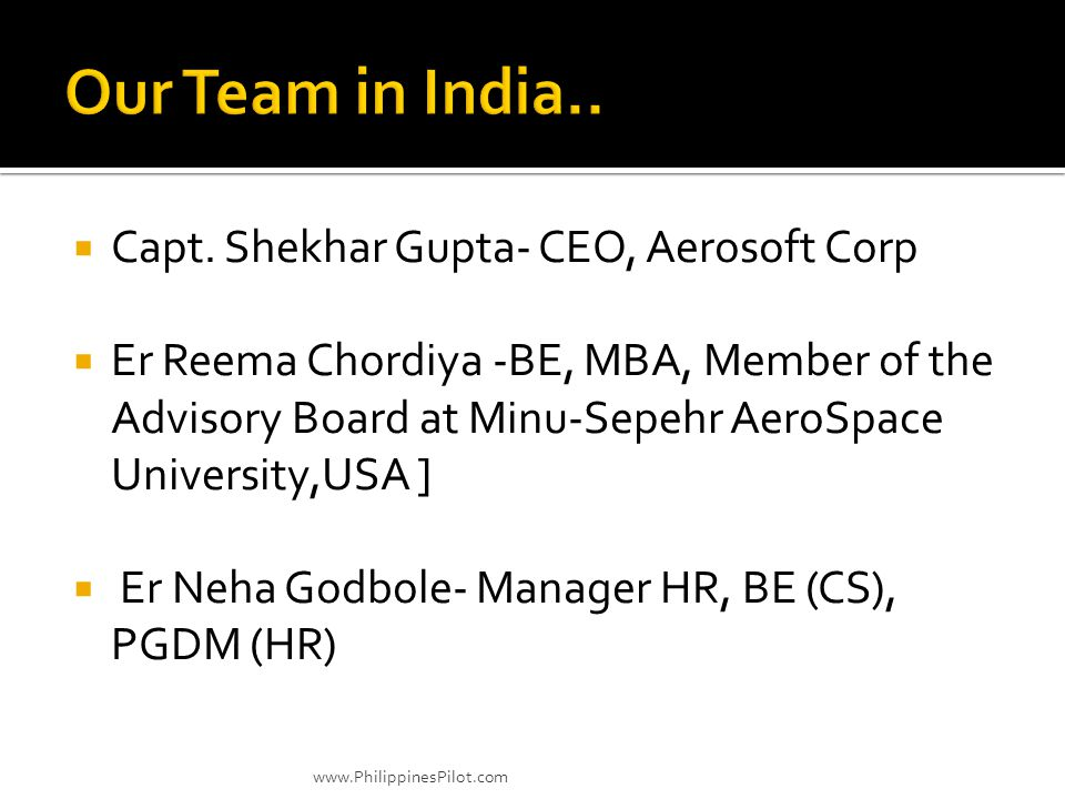 Our Team in India.. Capt. Shekhar Gupta- CEO, Aerosoft Corp