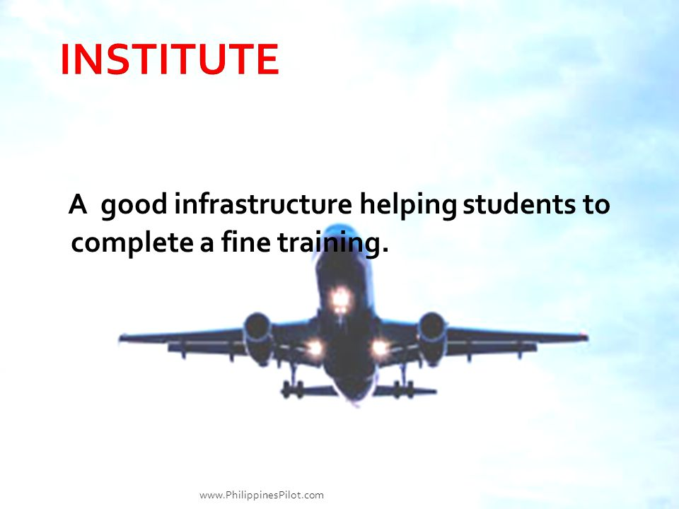 INSTITUTE A good infrastructure helping students to complete a fine training.