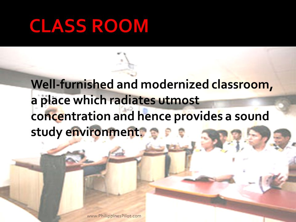 CLASS ROOM Well-furnished and modernized classroom, a place which radiates utmost concentration and hence provides a sound study environment.