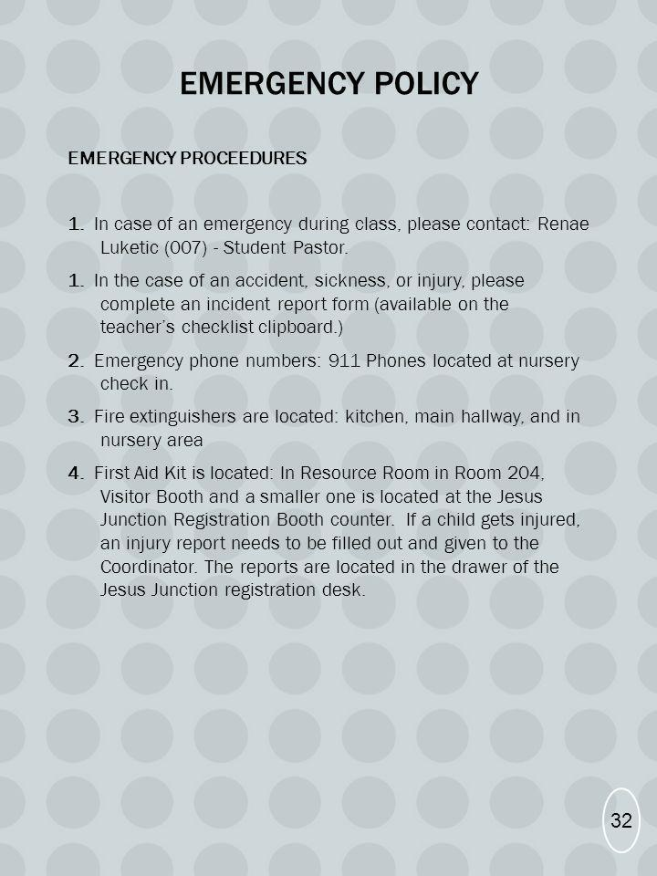Emergency policy