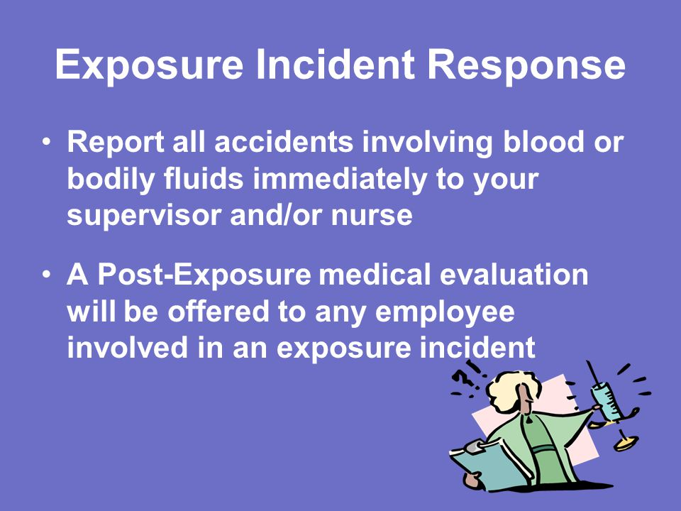 Exposure Incident Response