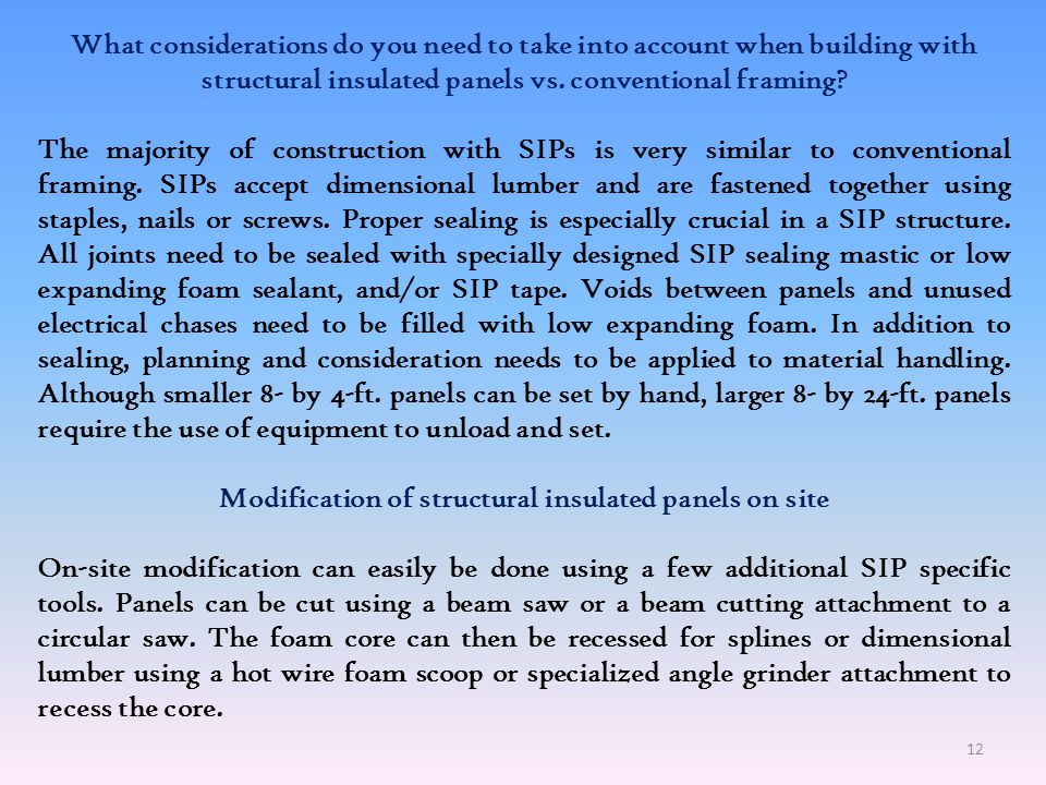 Modification of structural insulated panels on site