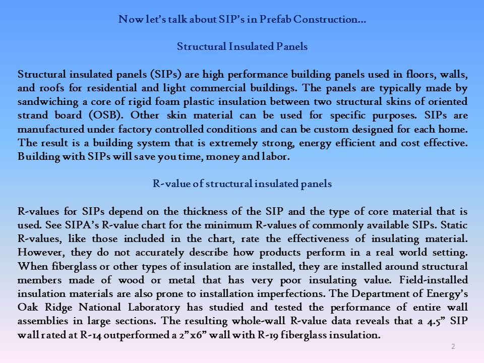 Now let's talk about SIP's in Prefab Construction…