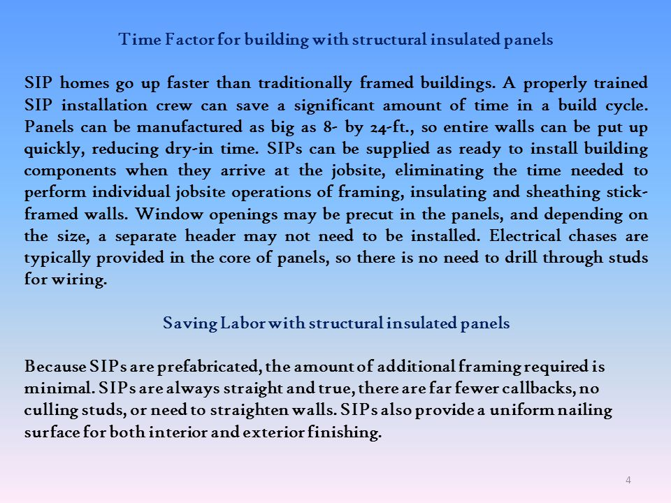 Time Factor for building with structural insulated panels