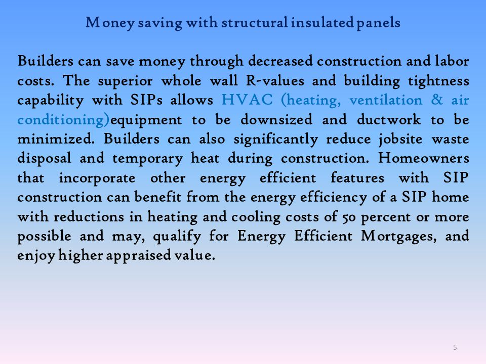 Money saving with structural insulated panels