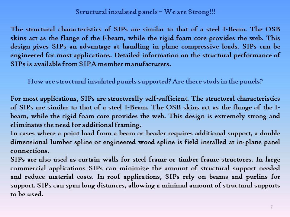 Structural insulated panels – We are Strong!!!