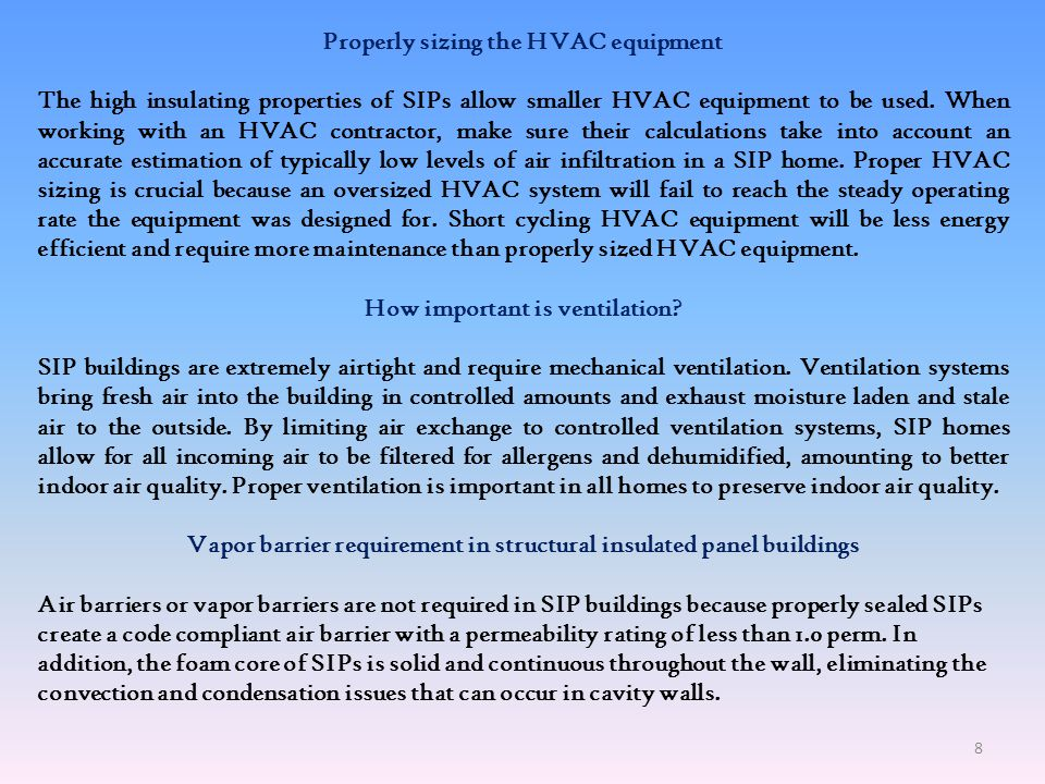 Properly sizing the HVAC equipment How important is ventilation