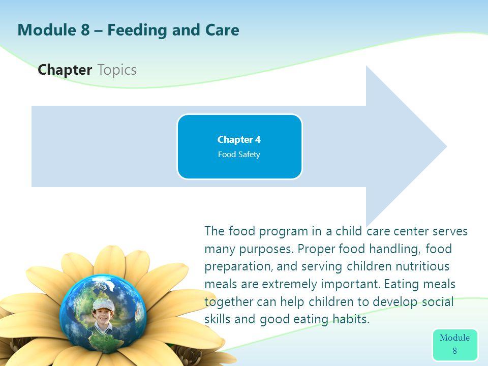 Module 8 – Feeding and Care