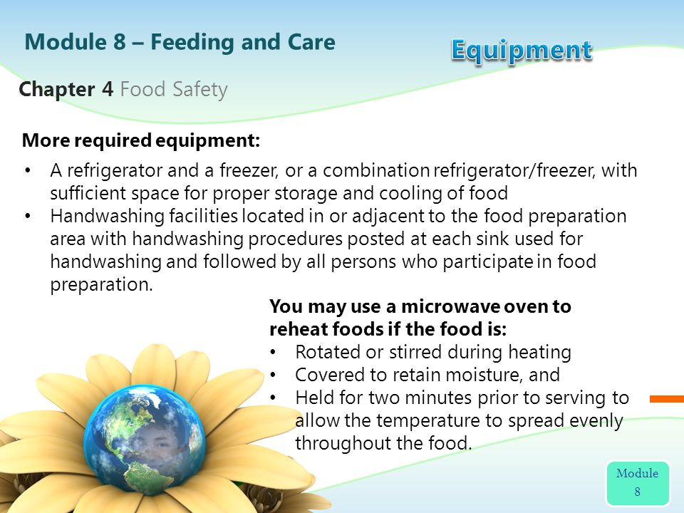 Equipment Module 8 – Feeding and Care Chapter 4 Food Safety