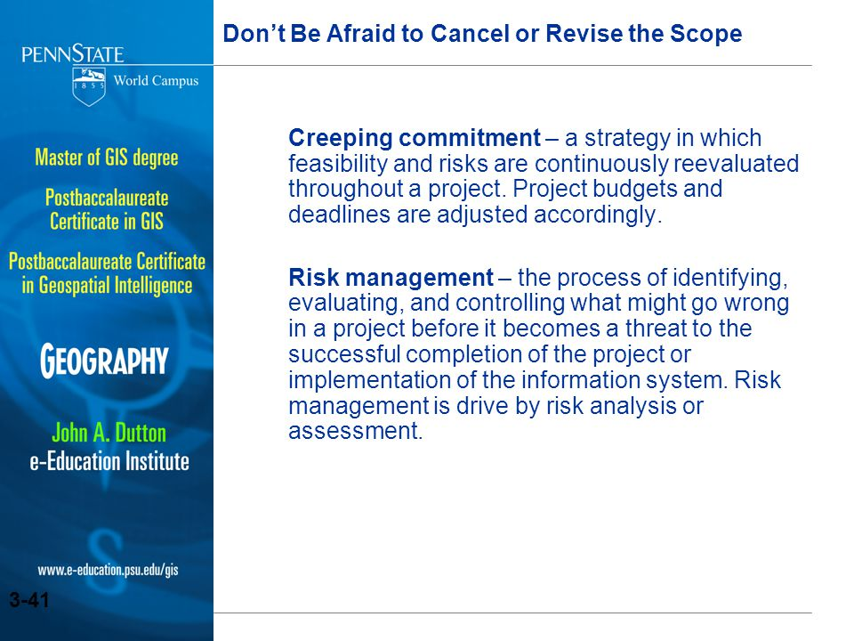 Don't Be Afraid to Cancel or Revise the Scope