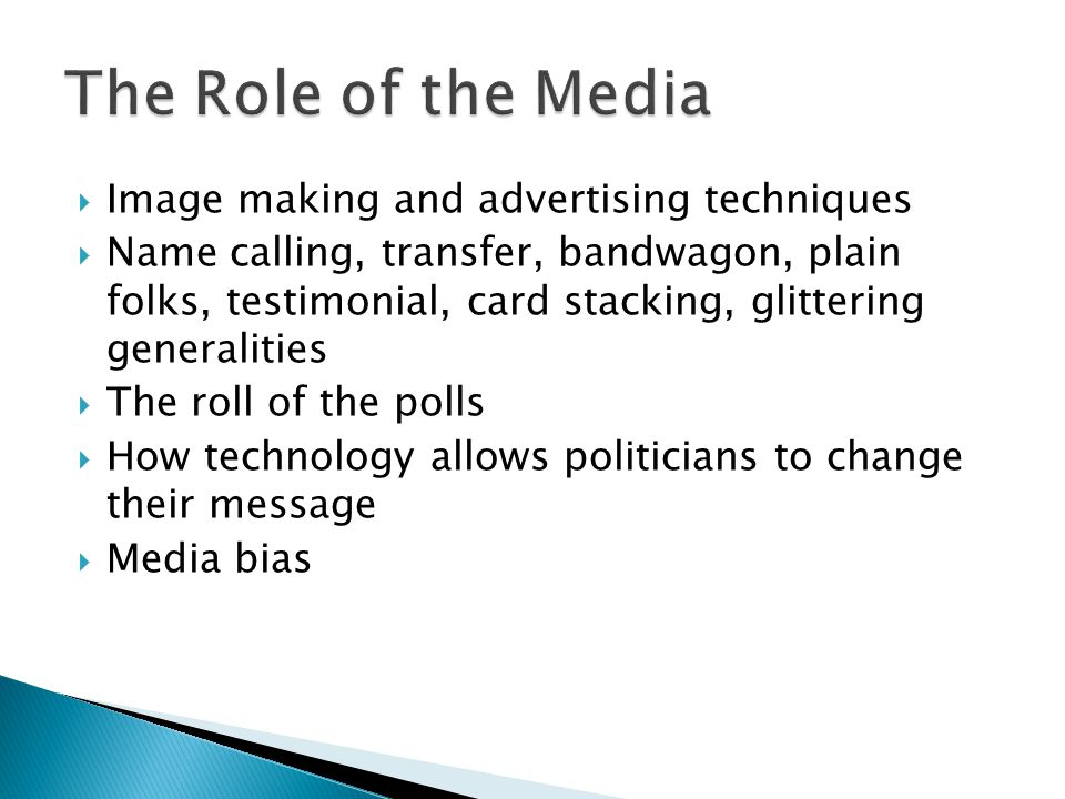 The Role of the Media Image making and advertising techniques