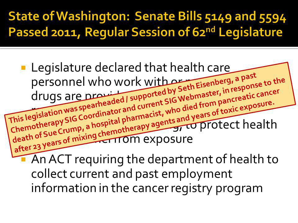 State of Washington: Senate Bills 5149 and 5594 Passed 2011, Regular Session of 62nd Legislature