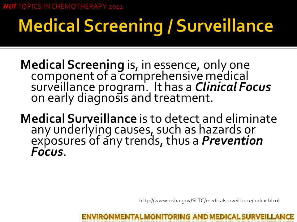 Medical Screening / Surveillance