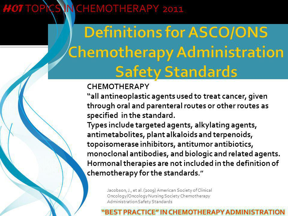 Definitions for ASCO/ONS Chemotherapy Administration Safety Standards