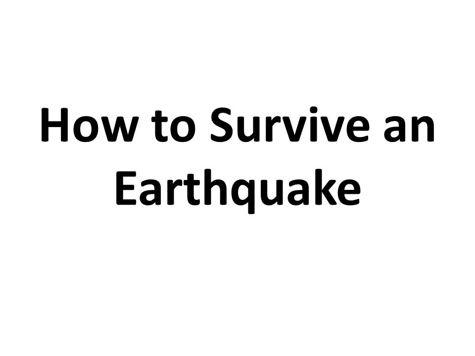 the dangers of massive earthquakes and how to survive them How to survive a tsunami vulnerable peninsula in a region due for a massive earthquake in locations where as many people as possible can reach them.