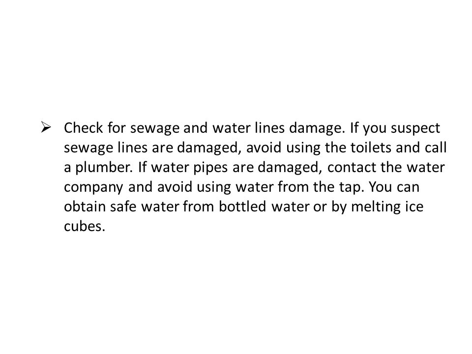 Check for sewage and water lines damage