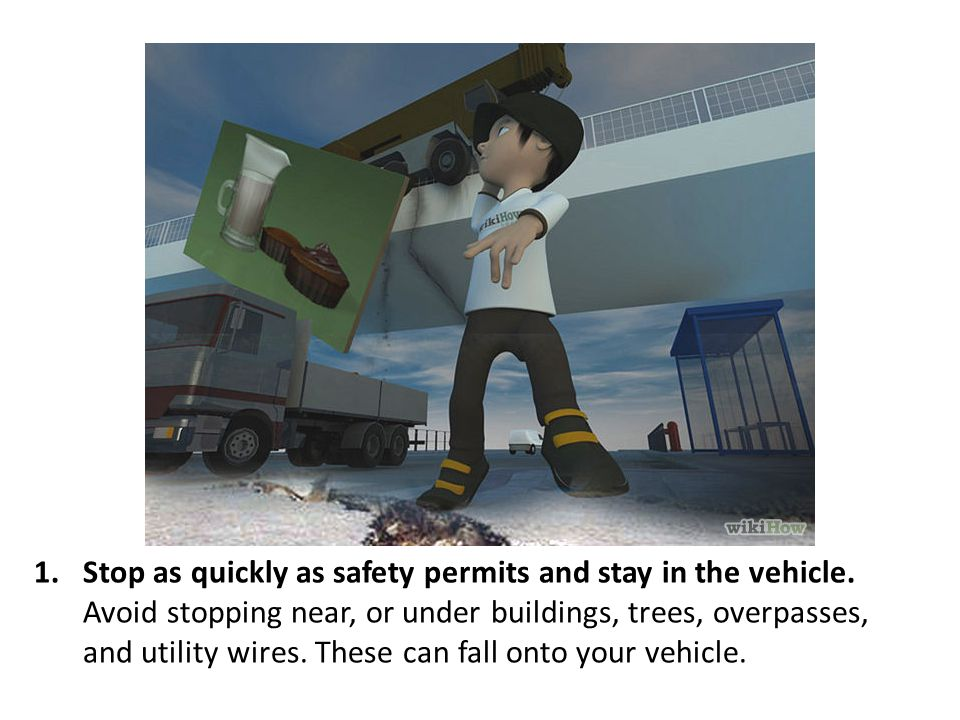 Stop as quickly as safety permits and stay in the vehicle