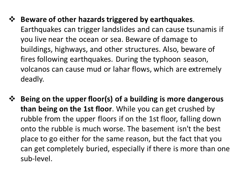 Beware of other hazards triggered by earthquakes