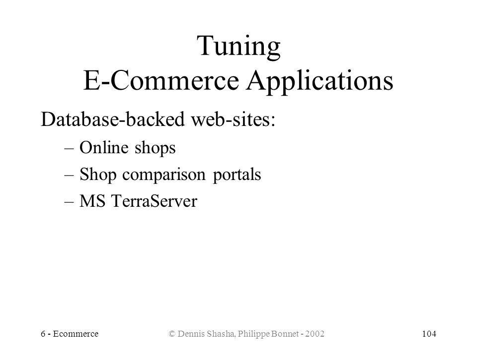 Tuning E-Commerce Applications