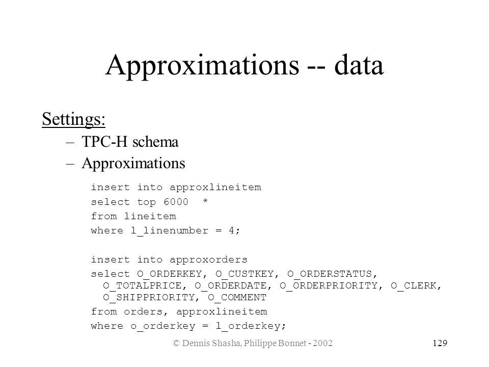 Approximations -- data