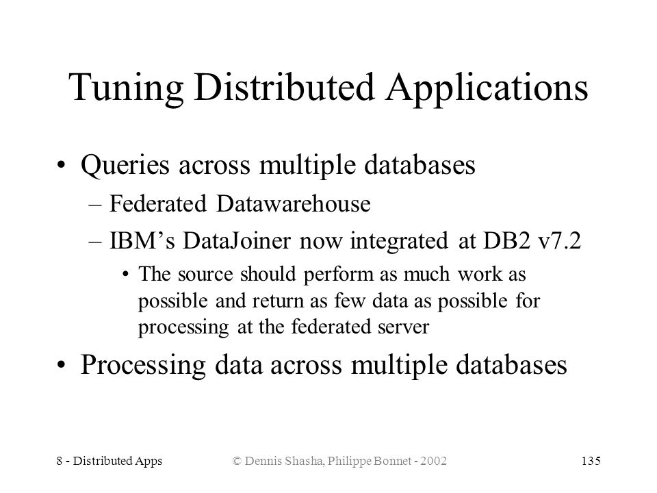 Tuning Distributed Applications