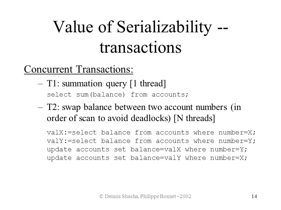 Value of Serializability -- transactions