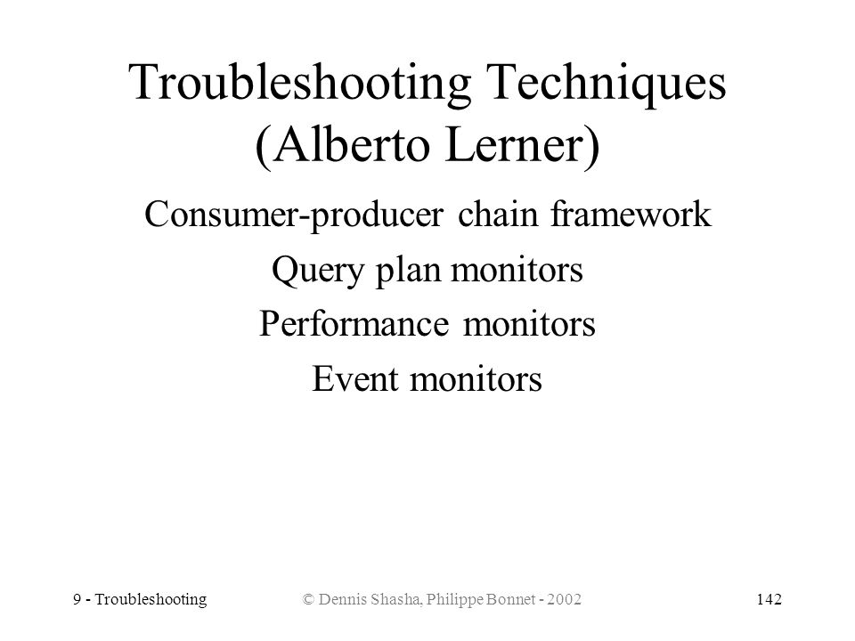 Troubleshooting Techniques (Alberto Lerner)