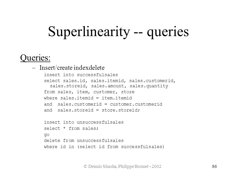 Superlinearity -- queries