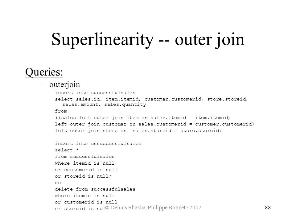 Superlinearity -- outer join