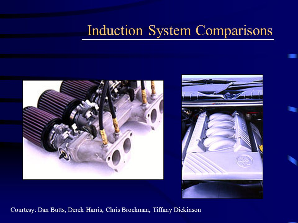 Induction System Comparisons