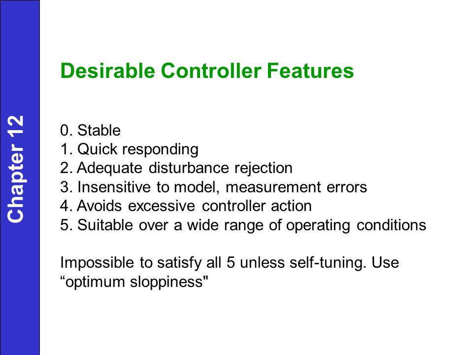Desirable Controller Features