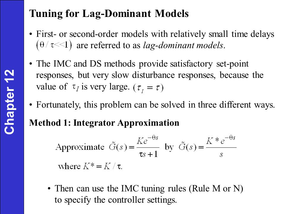 Chapter 12 Tuning for Lag-Dominant Models
