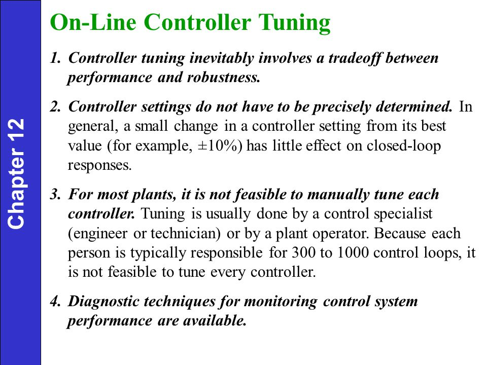 On-Line Controller Tuning