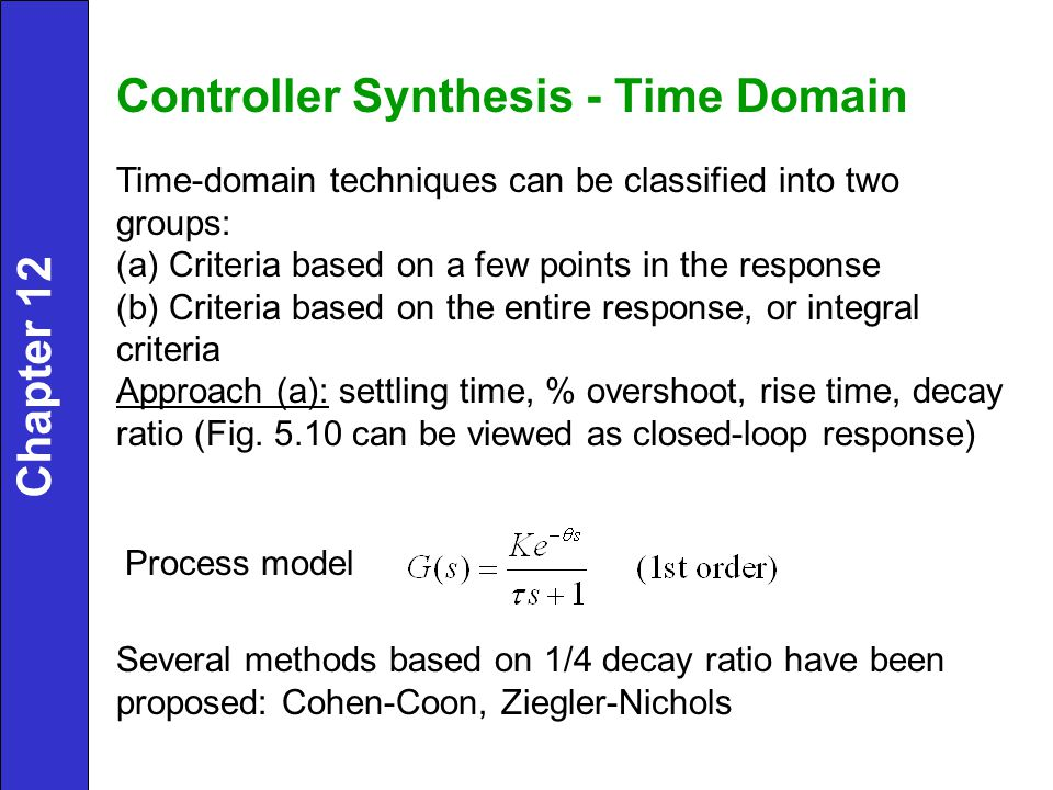 Controller Synthesis - Time Domain