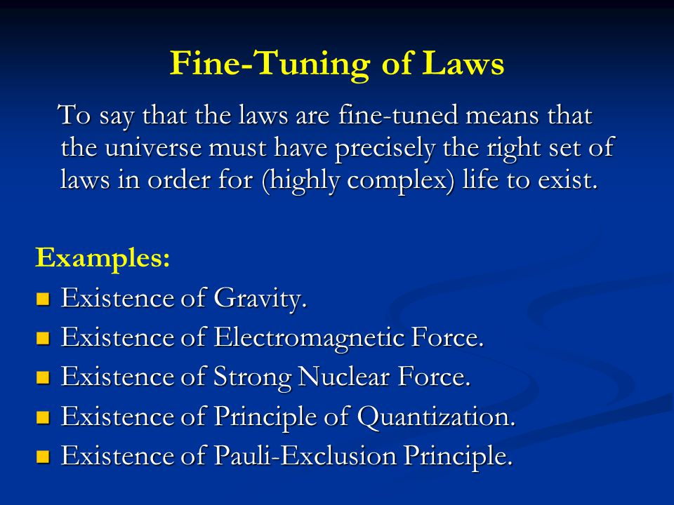 Fine-Tuning of Laws