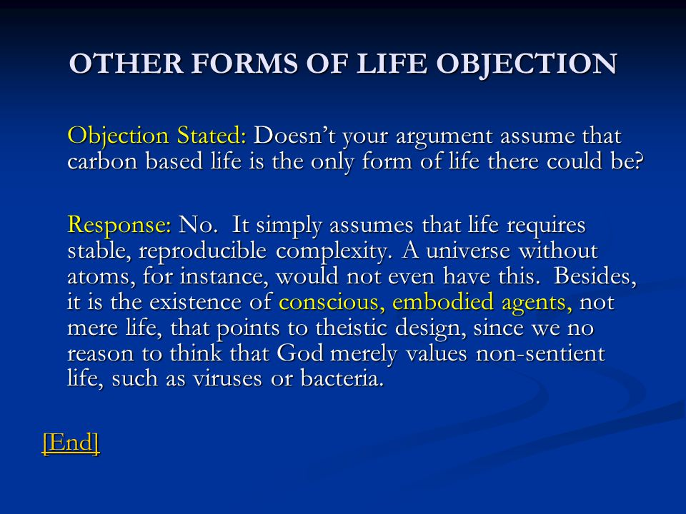 OTHER FORMS OF LIFE OBJECTION