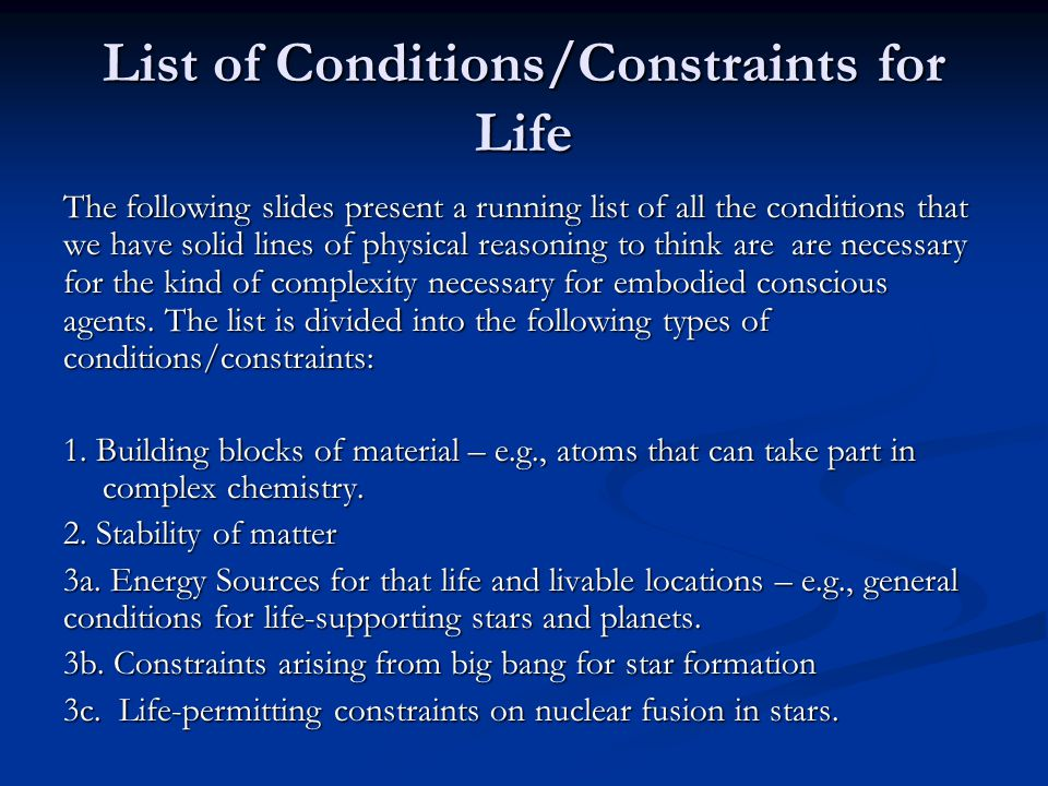 List of Conditions/Constraints for Life