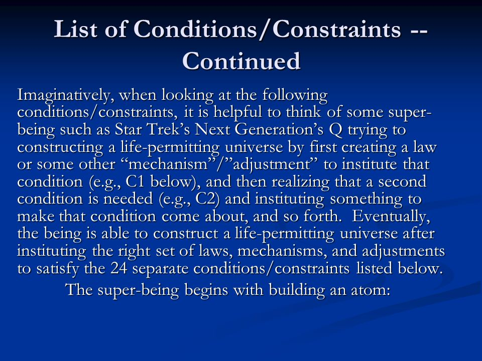 List of Conditions/Constraints -- Continued