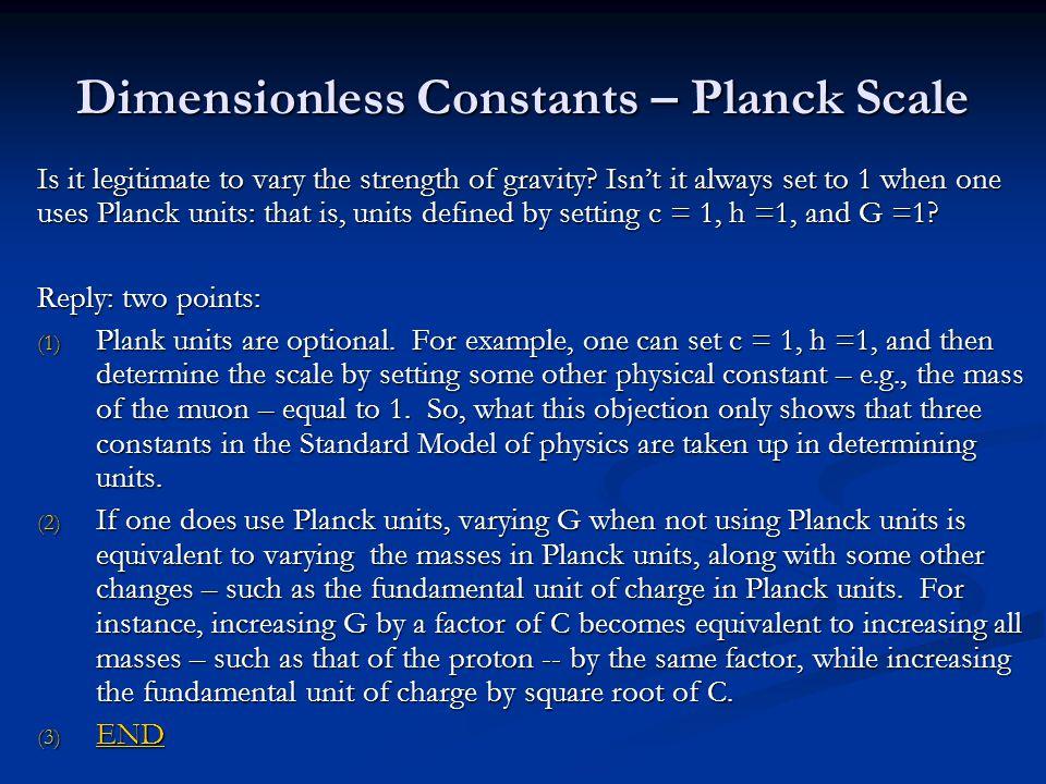 Dimensionless Constants – Planck Scale