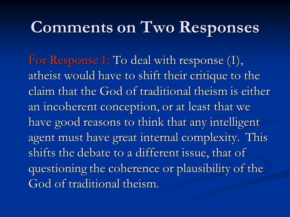 Comments on Two Responses