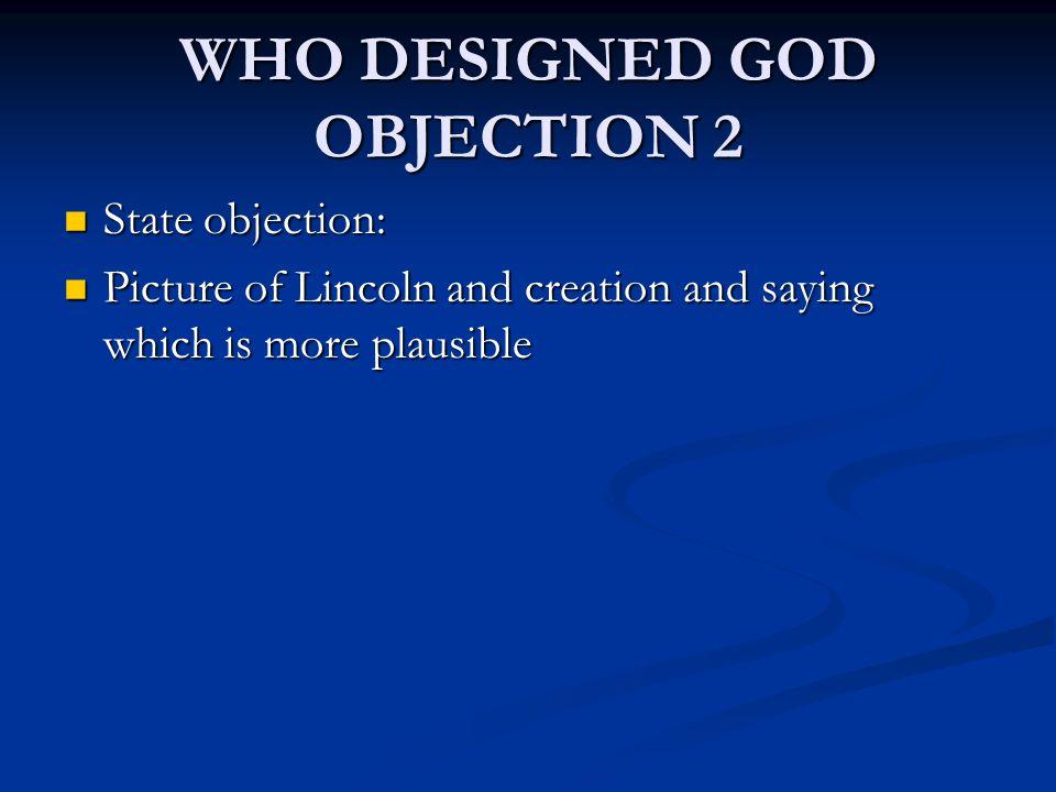 WHO DESIGNED GOD OBJECTION 2
